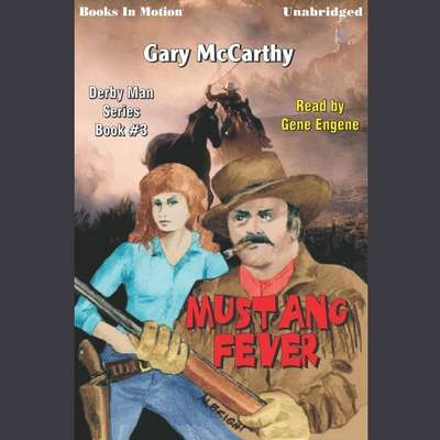 Mustang Fever Audiobook, by Gary McCarthy