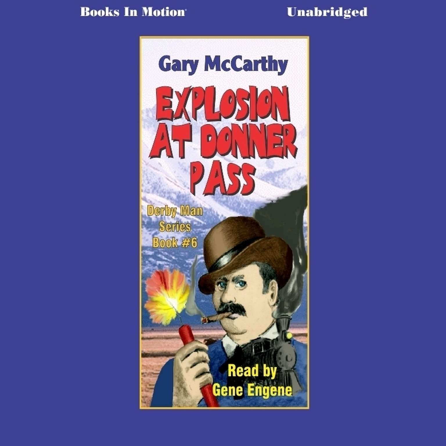 Explosion At Donner Pass Audiobook, by Gary McCarthy