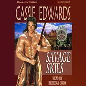 Savage Skies Audiobook, by Cassie Edwards