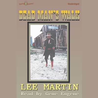 Dead Mans Walk Audiobook, by Lee Martin