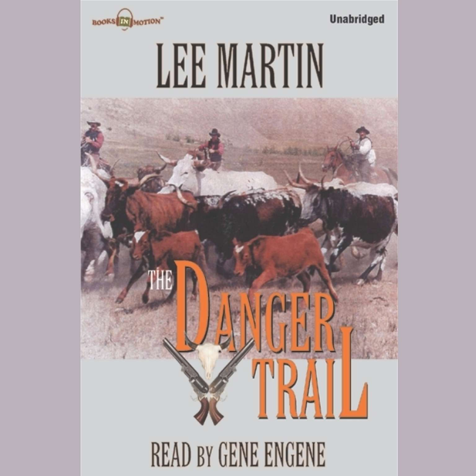 The Danger Trail Audiobook, by Lee Martin