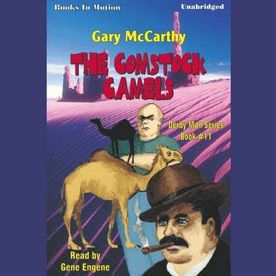 Comstock Camels Audiobook, by Gary McCarthy