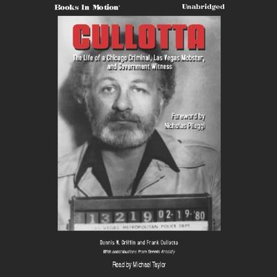 Cullotta Audiobook, by Dennis N Griffin/Frank Cullotta