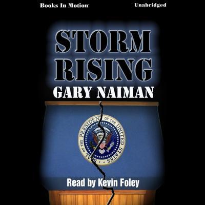 Storm Rising Audiobook, by Gary Naiman
