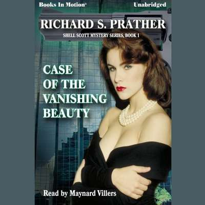Case of the Vanishing Beauty Audiobook, by Richard Prather