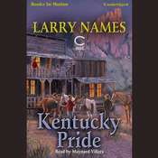 Kentucky Pride Audiobook, by Larry Names