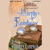 Murphy's Rainbow Audiobook, by Carolyn Lampman