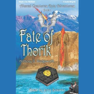 Fate Of Thorik Audiobook, by Anthony G. Wedgeworth