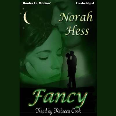 Fancy Audiobook, by Norah Hess
