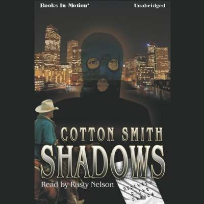 Shadows Audiobook, by Cotton Smith