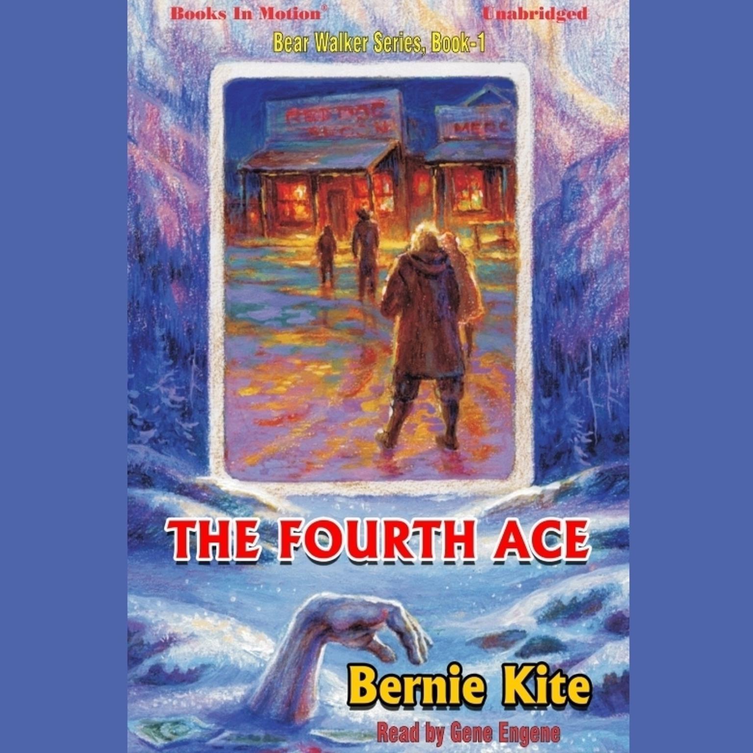 The Fourth Ace Audiobook, by Bernie Kite