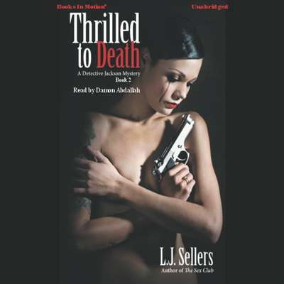 Thrilled To Death Audiobook, by L. J. Sellers