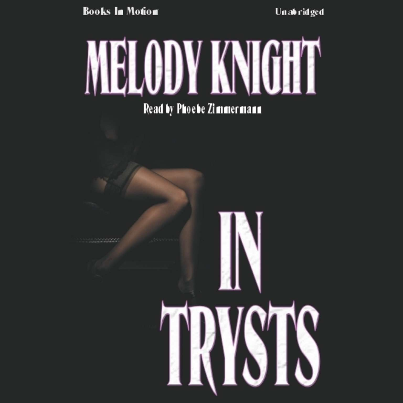 In Trysts Audiobook, by Melody Knight