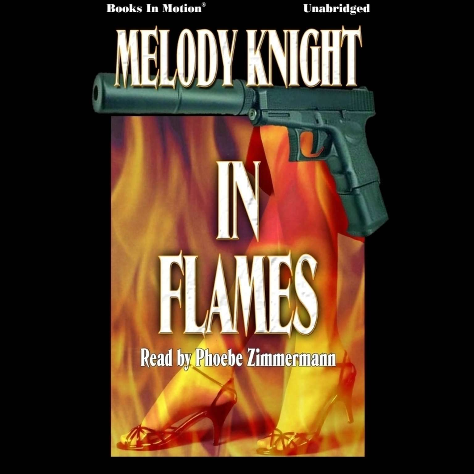 In Flames Audiobook, by Melody Knight