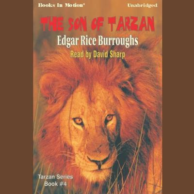 The Son of Tarzan Audiobook, by Edgar Rice Burroughs