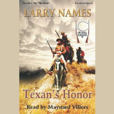 Texans Honor Audiobook, by Larry Names