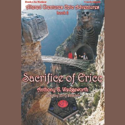 Sacrifice Of Ericc Audiobook, by Anthony G. Wedgeworth
