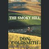 The Smoky Hill Audiobook, by Don Coldsmith