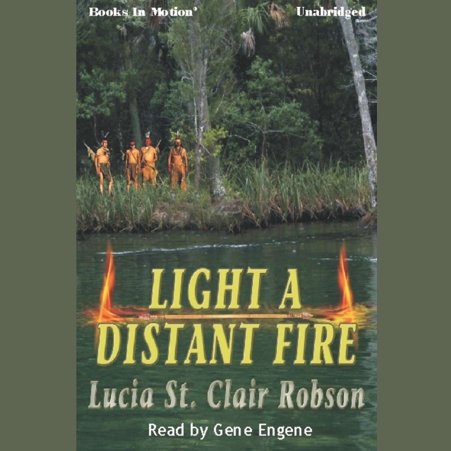 Light A Distant Fire Audiobook, by Lucia St. Clair Robson