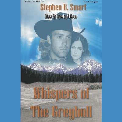 Whispers Of The Greybull Audiobook, by Stephen B Smart