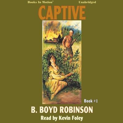 Captive Audiobook, by B.Boyd Robinson