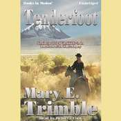 Tenderfoot (Trimble) Audiobook, by Mary E. Trimble