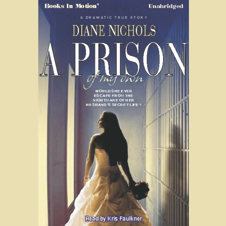 Printable A Prison Of My Own Audiobook Cover Art