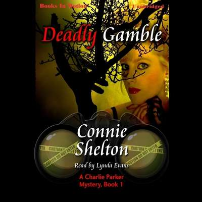 Deadly Gamble Audiobook, by Connie Shelton