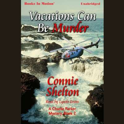 Vacations Can Be Murder Audiobook, by Connie Shelton