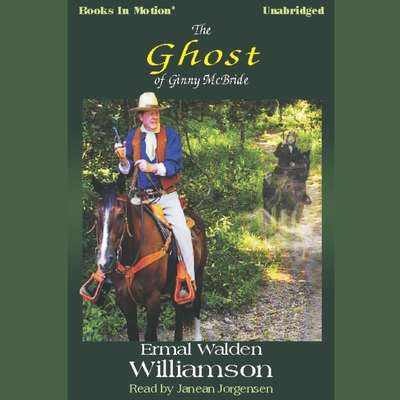 The Ghost Of Ginny McBride Audiobook, by Ermal Walden Williamson