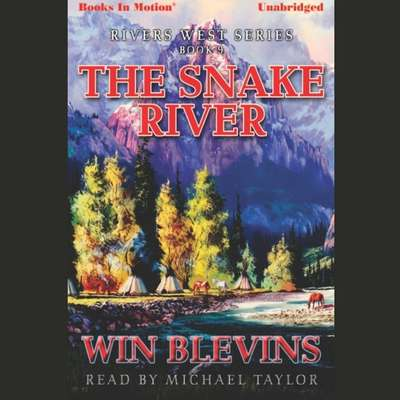 The Snake River Audiobook, by Win Belvins