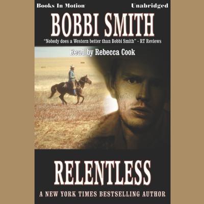 Relentless Audiobook, by Bobbie Smith