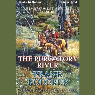 The Purgatory River Audiobook, by Frank Roderus