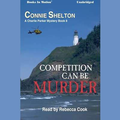 Competition Can Be Murder Audiobook, by Connie Shelton