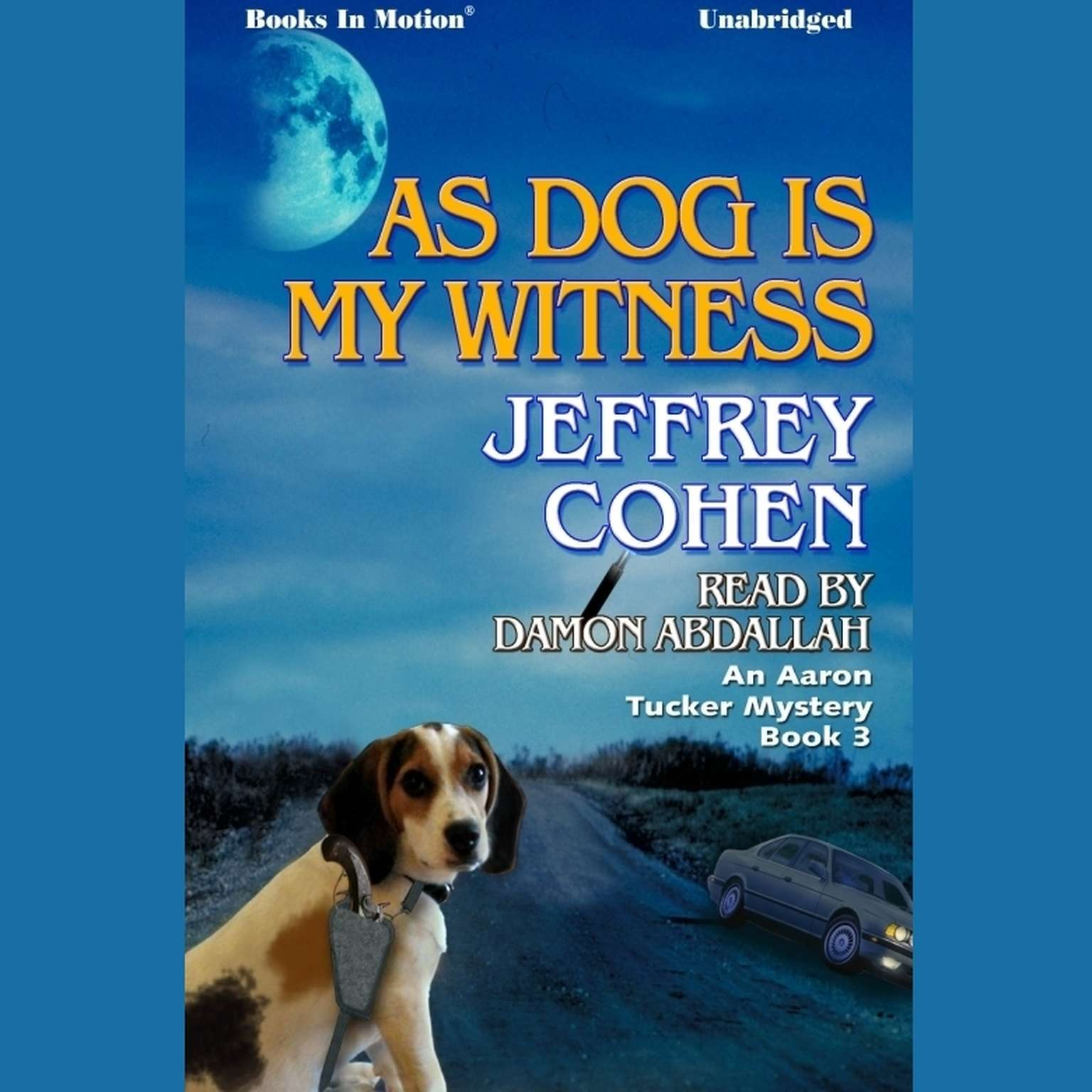 As Dog Is My Witness Audiobook, by Jeffrey Cohen
