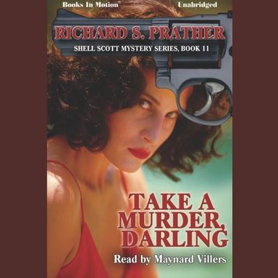 Take A Murder Darling Audiobook, by Richard S Prather