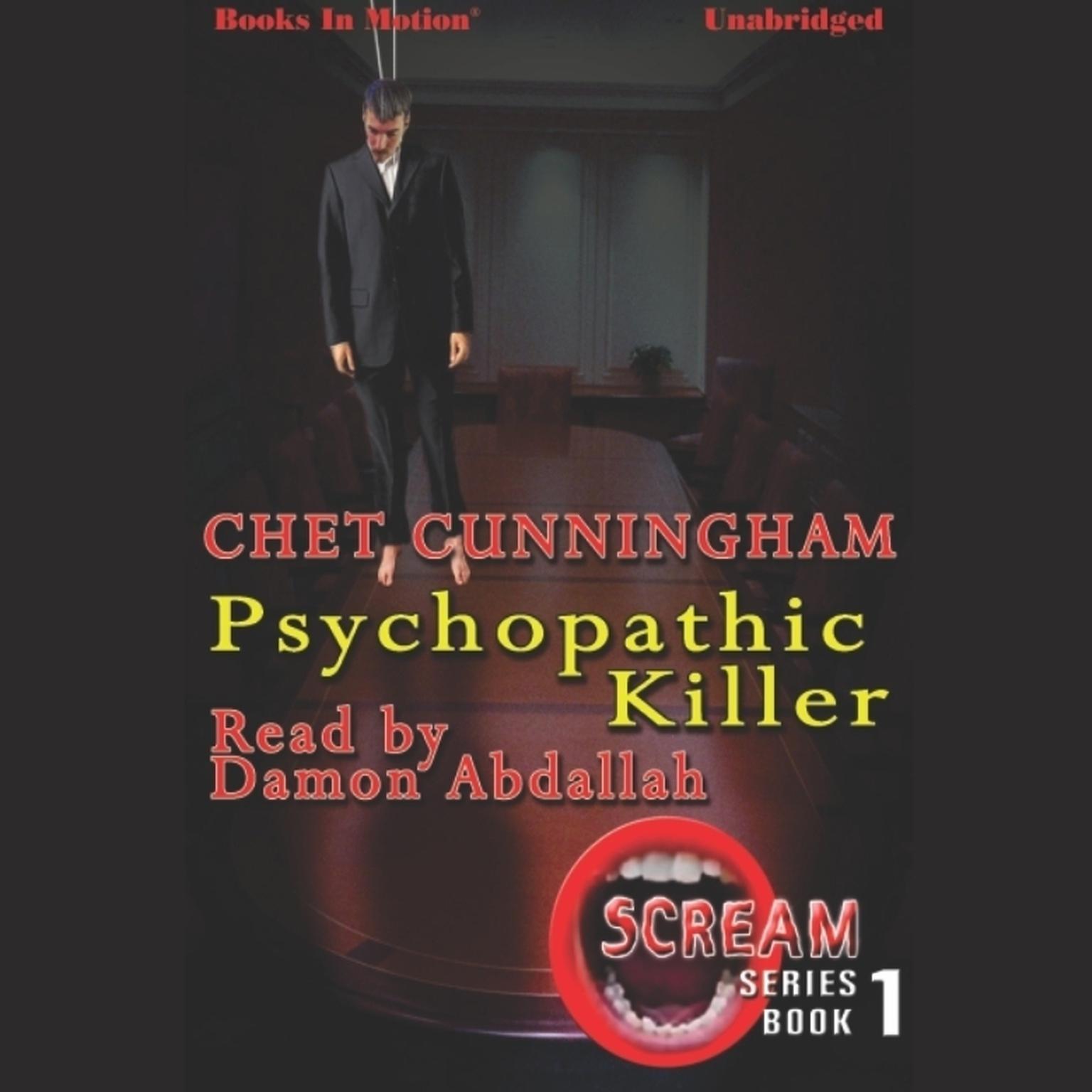 Psychopathic Killer Audiobook, by Chet Cunningham