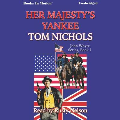 Her Majestys Yankee Audiobook, by Tom Nichols