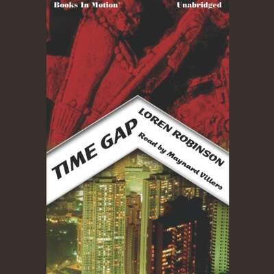 Time Gap Audiobook, by Loren Robinson