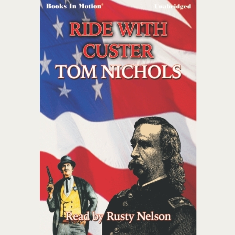 Printable Ride With Custer Audiobook Cover Art