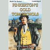Pinkertons Gold Audiobook, by Tom P. Nichols