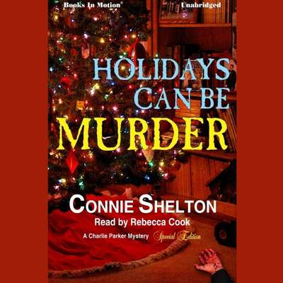 Holidays Can Be Murder Audiobook, by Connie Shelton