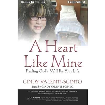 A Heart Like Mine Audiobook, by Cindy Valenti- Scinto