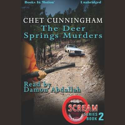 The Deer Springs Murders Audiobook, by Chet Cunningham