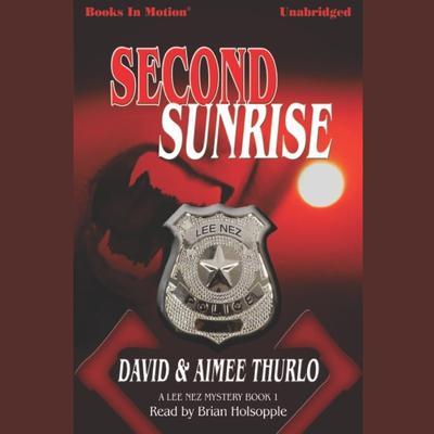 Second Sunrise Audiobook, by David & Aimee Thurlo