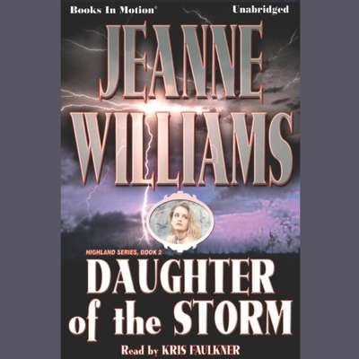 Daughter Of The Storm Audiobook, by Jeanne Williams