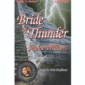 Bride of Thunder Audiobook, by Jeanne Williams