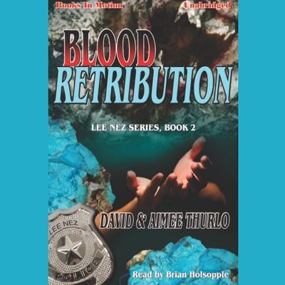 Blood Retribution Audiobook, by David & Aimee Thurlo