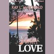 A Perfect Love Audiobook, by Kay L. McDonald