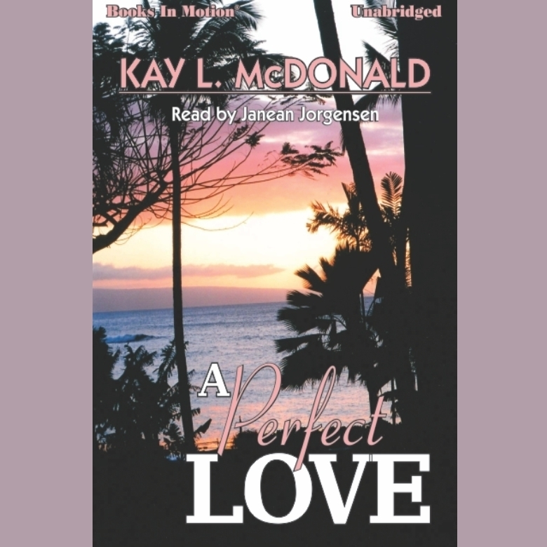 Printable A Perfect Love Audiobook Cover Art